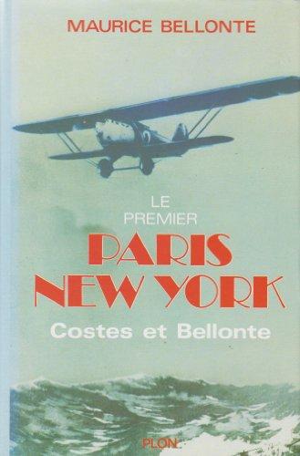 9782259001014: Le premier Paris New York - Costes et Bellonte