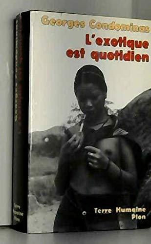 9782259001526: L'Exotique est Quotidien: Sar Luk, Vientma Central. Nouvelle edition augmentee d'une postface
