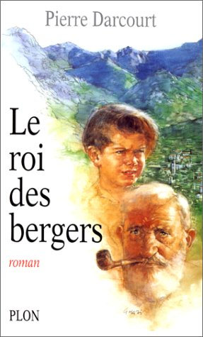 9782259002066: Le roi des bergers (French Edition)