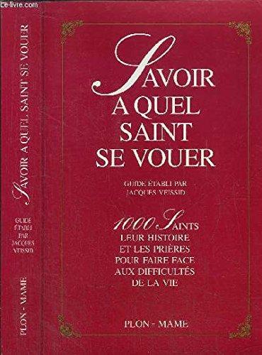9782259002103: Savoir A Quel Saint Se Vouer