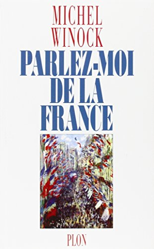 9782259002356: Parlez-moi de la France (French Edition)