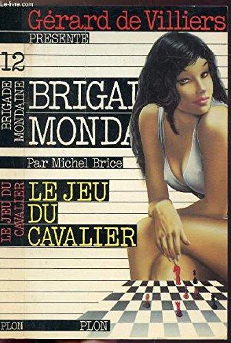 9782259002370: Le jeu du cavalier (Brigade Mondaine)