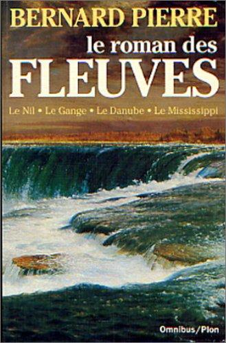 9782259003094: Le roman des fleuves (Omnibus) (French Edition)