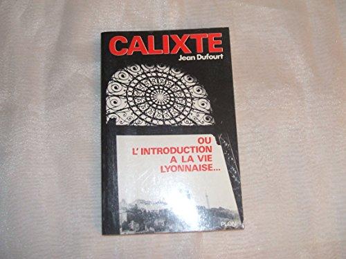 Calixte introduct vie lyonnais: Dufourt