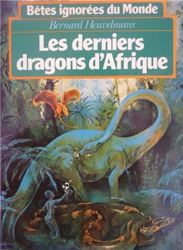 9782259003872: Les derniers dragons d'Afrique