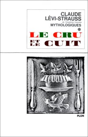 Cru et le cuit t01: Claude Lévi-Strauss