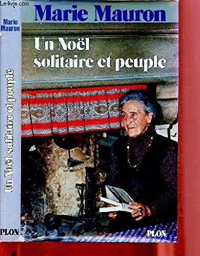 Un No?l solitaire et peupl? (French Edition): Mauron, Marie