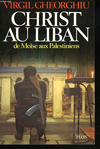 9782259004688: Christ au Liban: De Moise aux Palestiniens (French Edition)