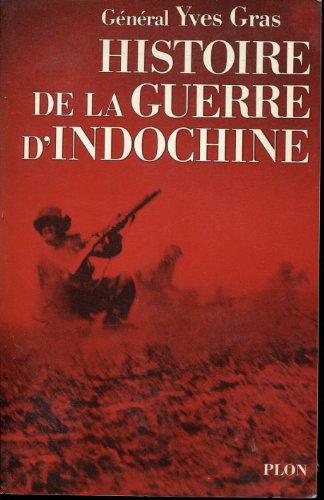 9782259004787: Histoire de la guerre d'Indochine (French Edition)