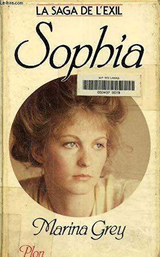 9782259004831: Sophia: Roman (La Saga de l'exil) (French Edition)