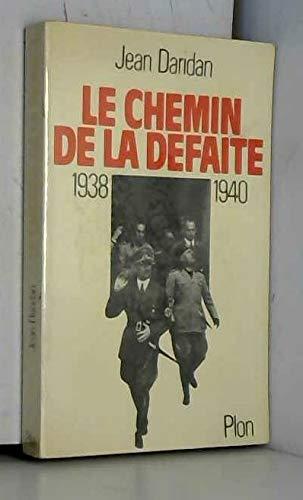 9782259006613: Le chemin de la défaite (1938-1940)