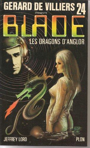 9782259006880: Blade, n�24 : Les Dragons d'Anglor