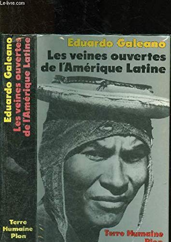 SIGNED] Les vienes ouvertes de l'Amerique Latine: Galeano, Eduardo