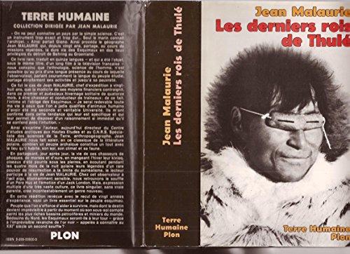9782259008006: Les derniers rois de Thule: Avec les Esquimaux polaires face a leur destin (Terre humaine) (French Edition)