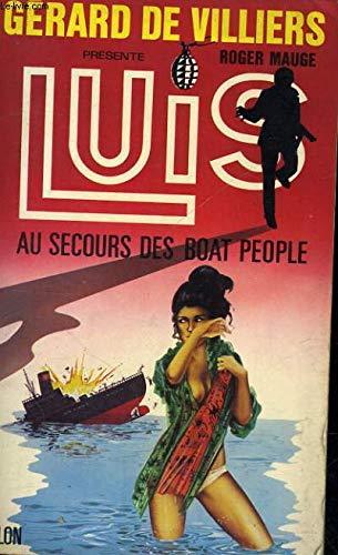 9782259008242: Luis au secours du boat people