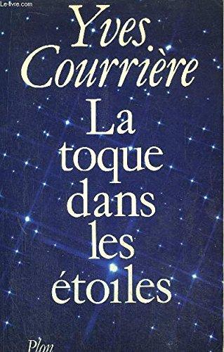 9782259008327: La toque dans les étoiles: Roman (French Edition)