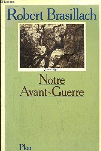 9782259008433: Notre avant-guerre
