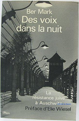 9782259008754: Des voix dans la nuit : La Résistance juive à Auschwitz-Birkenau