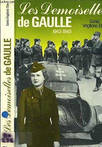 9782259009065: Les demoiselles De Gaulle, 1943-1945 (French Edition)