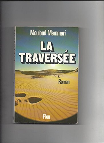 9782259009102: La traversee: Roman (French Edition)