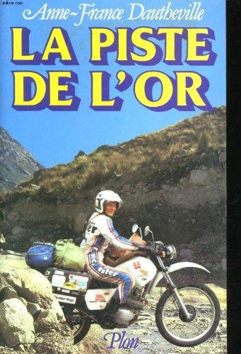 9782259009171: La piste de l'or (French Edition)
