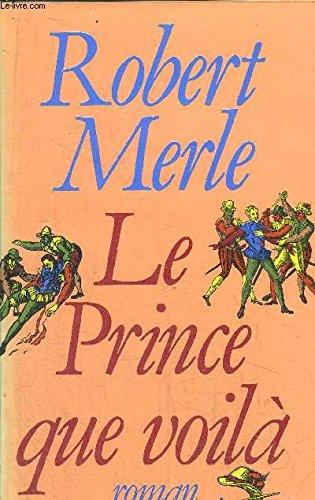 9782259009416: Le prince que voila/roman