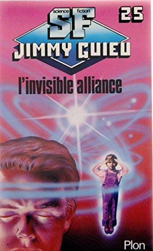 9782259009539: L'Invisible alliance