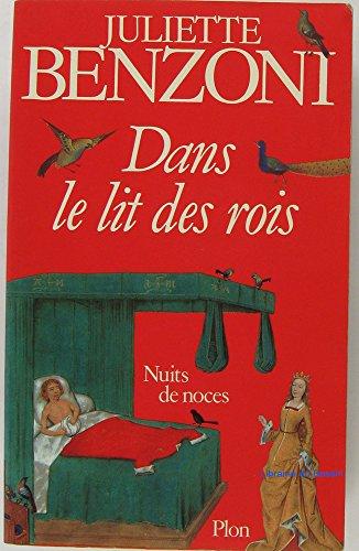 9782259009812: Dans le lit des rois : Nuits de noces (Plon)