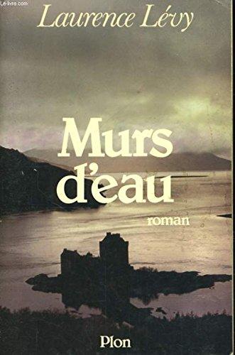 9782259010245: Murs d'eau: Roman (French Edition)