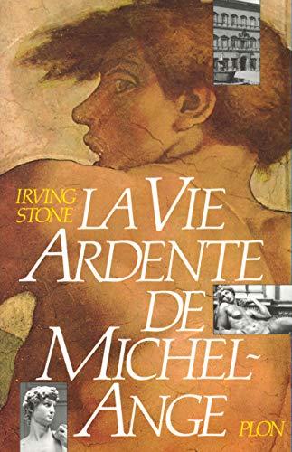 9782259010399: La vie ardente de michel ange (French Edition)