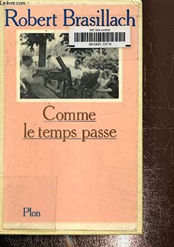 9782259010542: Comme Le Temps Passe...