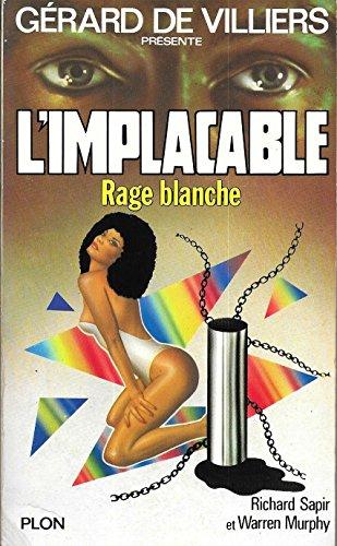 9782259010566: Gerard de Villiers : L'Implacable Rage blanche