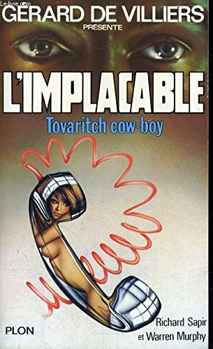 9782259010610: Tovaritch cow-boy (L'implacable)