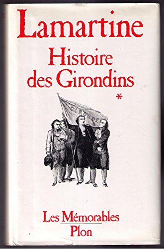 9782259010962: Histoire des Girondins : Tome 1