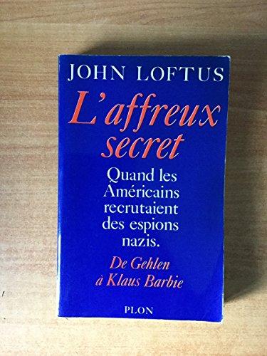 9782259012331: L'Affreux secret
