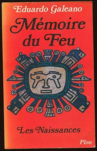 9782259012522: Mémoire du feu, tome 1 : Les naissances
