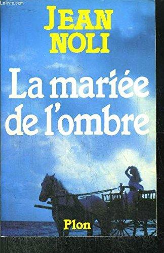 9782259014007: La mariee de l'ombre: Roman (French Edition)