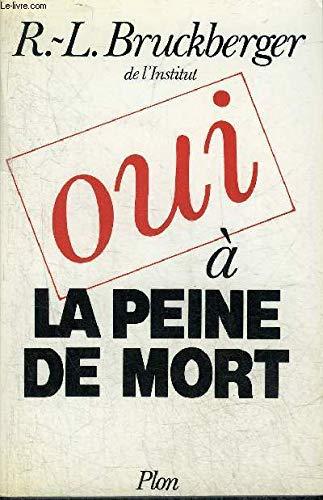 9782259014182: Oui, à la peine de mort (French Edition)