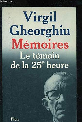 Memoires : le tà moin de la: Gheorghiu Cv