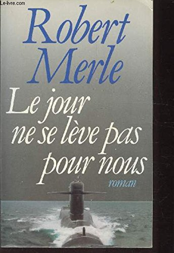 9782259015271: Le jour ne se leve pas pour nous: Roman (French Edition)