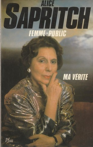 9782259015417: Femme-public: Ma verite (French Edition)