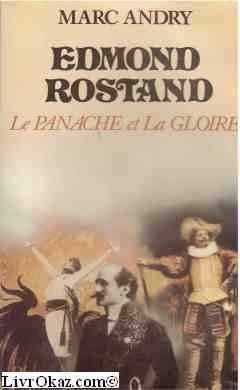 Edmond Rostand : Le panache et la: Marc Andry