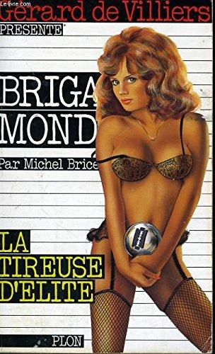 9782259016070: La Tireuse d'�lite (Brigade mondaine)