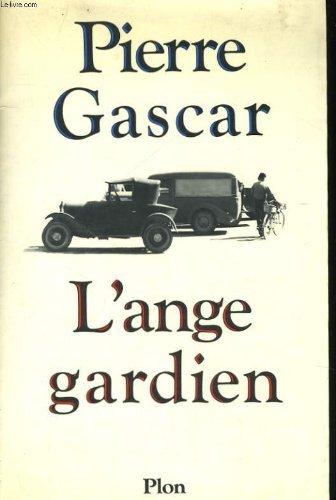 L'ange gardien (French Edition): Gascar, Pierre