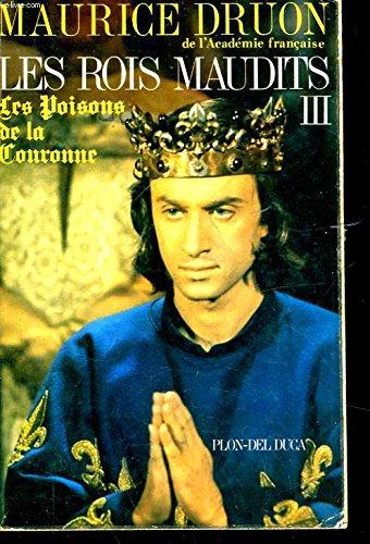 9782259016896: Les rois maudits, tome 3 : Les Poisons de la couronne