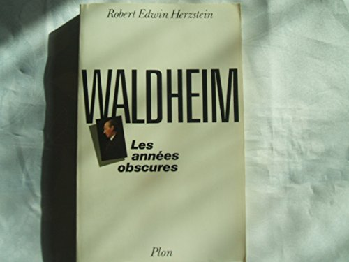 9782259018821: Waldheim, les annees obscures