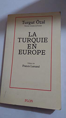 9782259019033: La Turquie en Europe (French Edition)