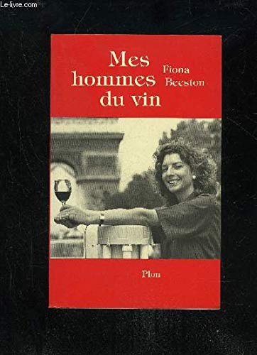 9782259019873: Mes hommes du vin
