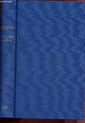 Dictionnaire des religions.: ELIADE Et COULIANO.