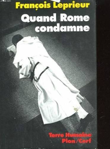 Quand Rome condamne: Dominicains et pretres-ouvriers (Terre humaine) (French Edition): Leprieur, ...